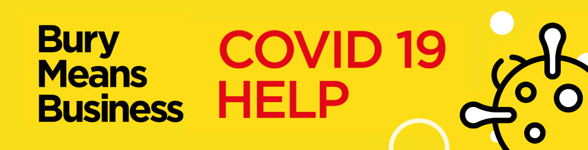 Bury Means Business - Covid-19 help. Click to find out more