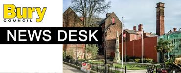 News desk - Latest news from Bury Council