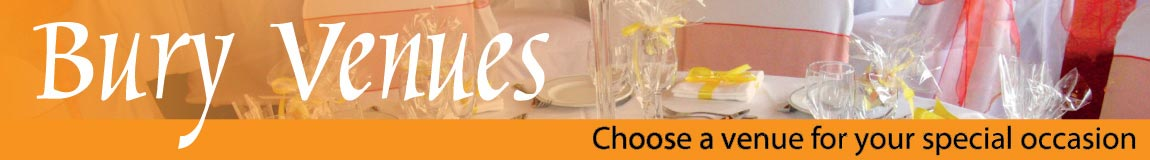 Bury Venues - Choose a venue for your special occasion